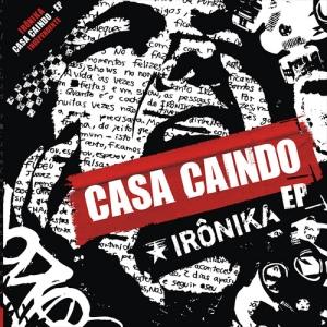 ironika_casa_caindo_ep_capa1